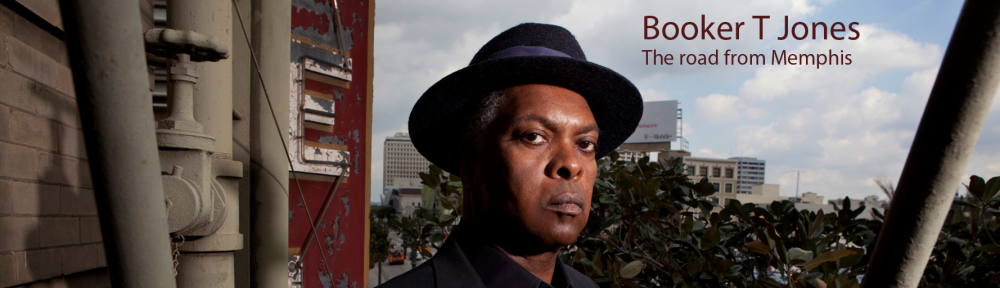 Booker Tjones - The road from memphis
