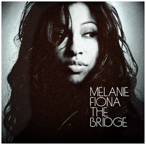 Melanie Fiona 'The Bridge'