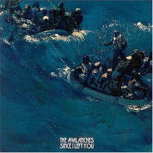 The Avalanches 'Since i left you'